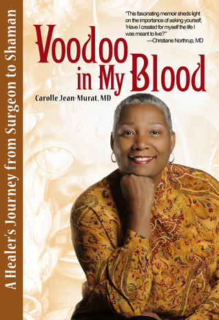 Book cover: Voodoo in my Blood by Carolle Jean Murat