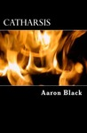 Catharsis by Aaron Black
