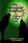 The Wolves of Dullahan: Rise of the Celts