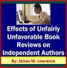 Effects of Unfairly Unfavorable Book Reviews on Independent Authors