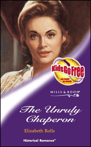 The Unruly Chaperon (Historical Romance)
