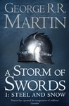 A Storm of Swords: Steel and Snow (A Song of Ice and Fire, #3 Part 1 of 2)