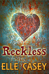 Reckless (Wrecked, #2)