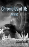 Chronicles of M: Ammit