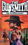The Woman Hunt (The Gunsmith, #3)