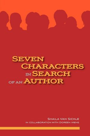 Seven Characters in Search of an Author