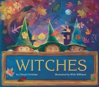 Witches by Cheryl Christian
