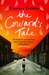 The Coward's Tale (Kindle Edition)