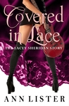 Covered In Lace: The Lacey Sheridan Story (Sheet Music, #2)