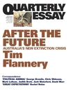 After The Future: Australia's New Extinction Crisis