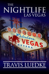 The Nightlife: Las Vegas (The Nightlife Series)