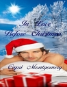 In Love Before Christmas by Capri Montgomery