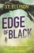 Edge of Black (Kindle Edition)