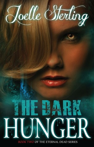 The Dark Hunger (Eternal Dead #2)