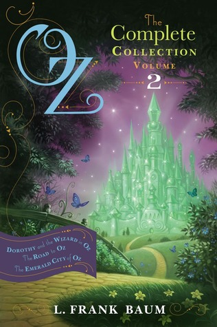 Oz, the Complete Collection, Volume 2: Dorothy and the Wizard in Oz, The Road to Oz, The Emerald City of Oz