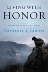 Living with Honor by Salvatore A. Giunta