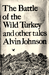 The Battle of the Wild Turkey and Other Tales