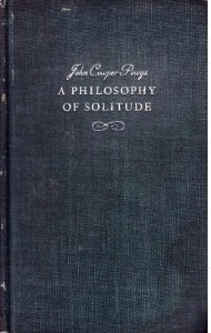 A Philosophy of Solitude by John Cowper Powys