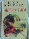 Life's Mysteries: The Best Of Shirley Lim