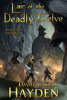 Lair of the Deadly Twelve (Storm Phase #2)
