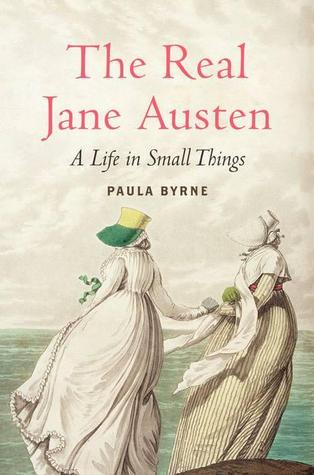 Book cover: The Real Jane Austen by Paula Byrne