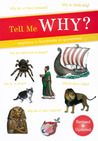 Tell Me Why? : Answers To Hundreds Of Questions!