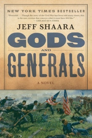 Download Gods and Generals (The Civil War: 1861-1865 #1) by Jeff Shaara MOBI