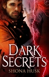 Dark Secrets (Arcane, #2)