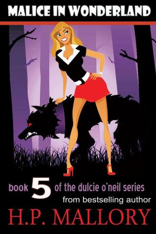 Malice In Wonderland (Dulcie O'Neil, #5)