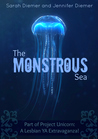 The Monstrous Sea: A Lesbian YA Short Story Collection