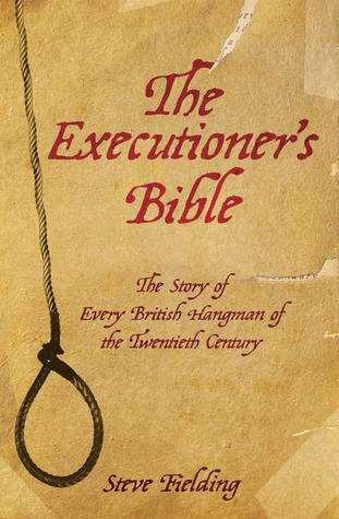 The Executioner S Bible The Story Of Every British border=