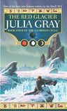 The Red Glacier (The Guardian Cycle, #4)