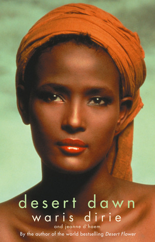 Desert Dawn by Waris Dirie