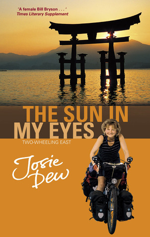 The Sun in My Eyes by Josie Dew