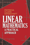 Linear Mathematics: A Practical Approach