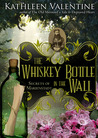 The Whiskey Bottle in the Wall: Secrets of Marienstadt