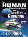 The Tactics of Revenge (The Human Chronicles, #4)