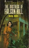 The Mistress of Falcon Hill