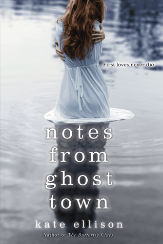 Book Cover for Notes From Ghost Town by Kate Ellison