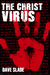 The Christ Virus