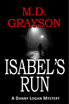 Isabel's Run (Danny Logan Mystery, #3)