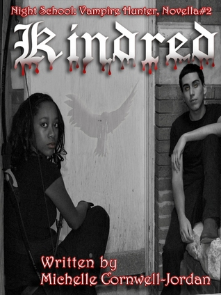 Kindred (Night School Vampire Hunter Trilogy) Novella#2