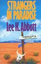 Strangers in Paradise by Lee K. Abbott