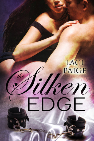 The Silken Edge (Silken Edge, #1)