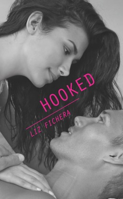 Book Cover Hooked by Liz Fichera