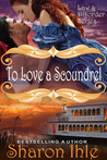 To Love a Scoundrel