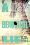 A Beautiful Lie by T.E. Sivec