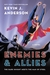 Enemies & Allies: A Novel (Paperback)