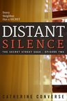 Distant Silence (The Secret Street Saga, #2)