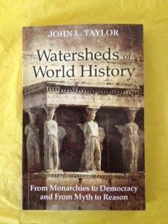 Watersheds of World History by John  L. Taylor